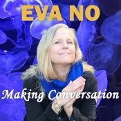 Eva-No-Making-Conversation